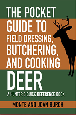 Pocket Field Guide for Dressing, Butchering, and Cooking Deer